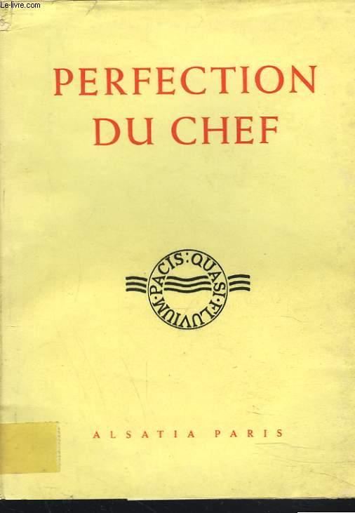 PERFECTION DU CHEF. RETRAITE AUX SUPERIEURS.