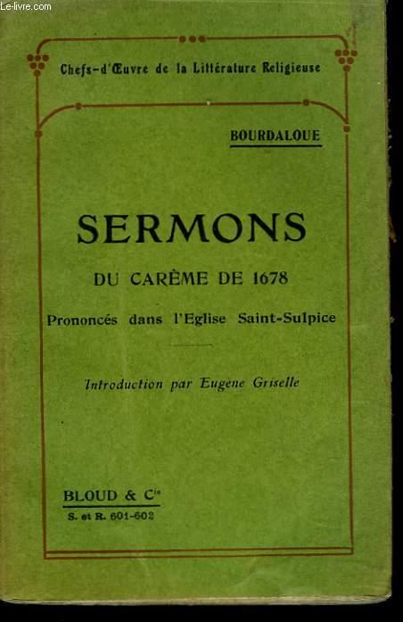 SERMONS DU CARÊME DE 1678 PRONONCES DANS L'EGLISE SAINT-SULPICE.