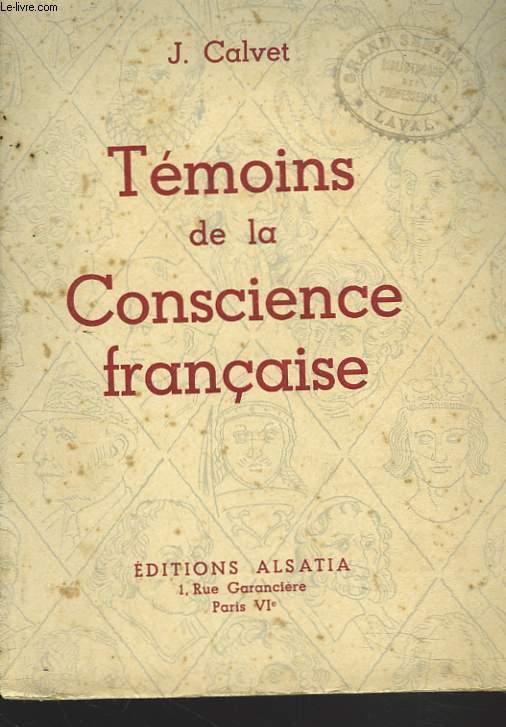 TEMOINS DE LA CONSCIENCE FRANCAISE.