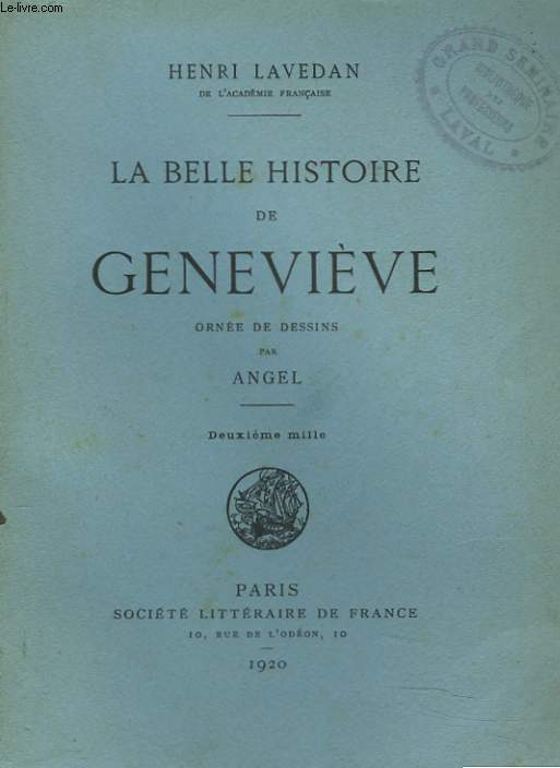 LA BELLE HISTOIRE DE GENEVIEVE. + ENVOI DE L'AUTEUR.