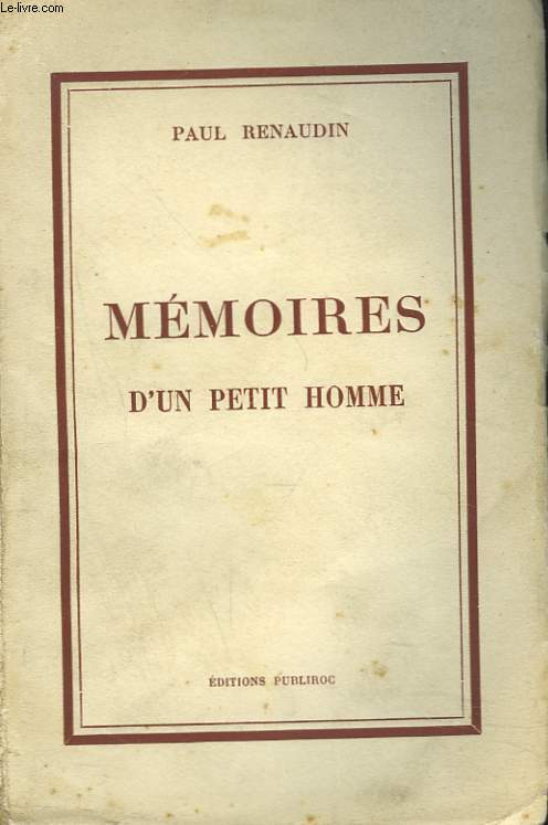 MEMOIRES D'UN PETIT HOMME