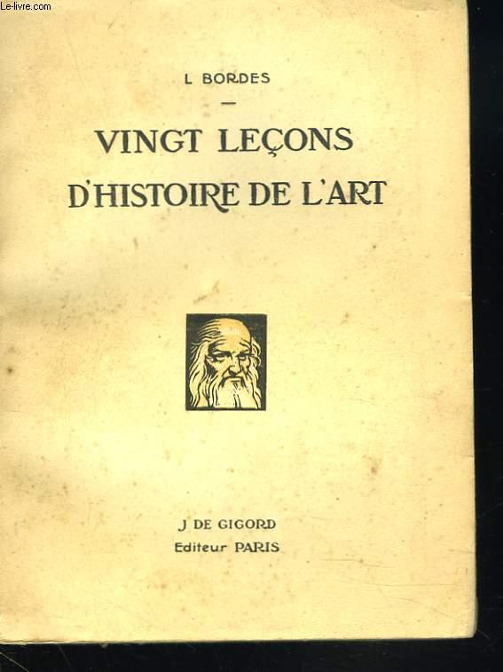 VINGT LECONS D'HISTOIRE DE L'ART.