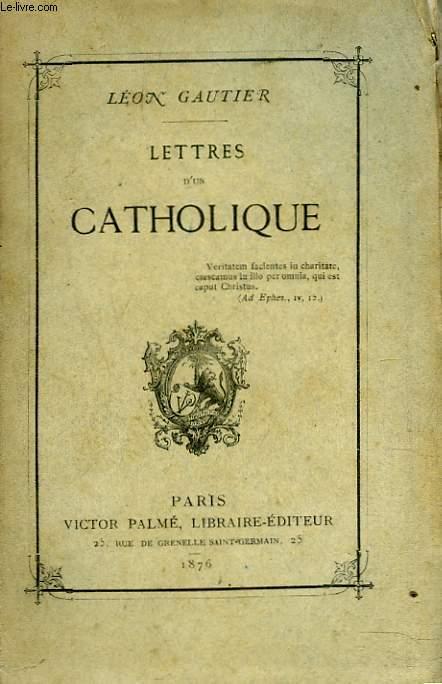 LETTRES D'UN CATHOLIQUE