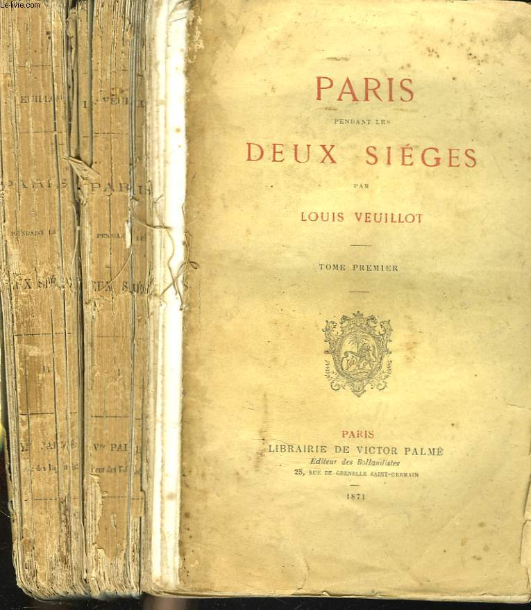 PARIS PENDANT LES DEUX SIEGES