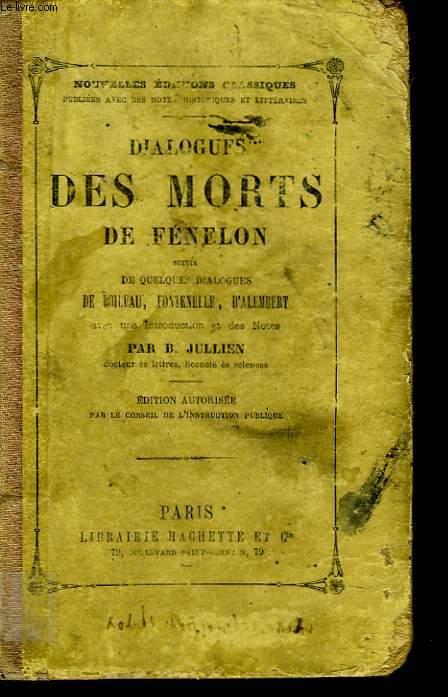 DIALOGUES DES MORTS suivis de quelques dialogues de Boileau, Fontenelle, d'Alembert.