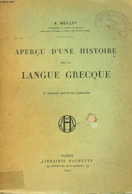 APERCU D'UNE HISTOIRE DE LA LANGUE GRECQUE. 2e EDITION.