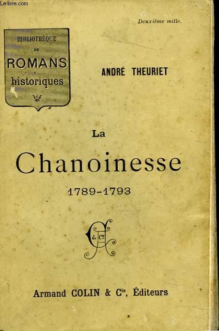 LA CHANOINESSE 1789-1793.