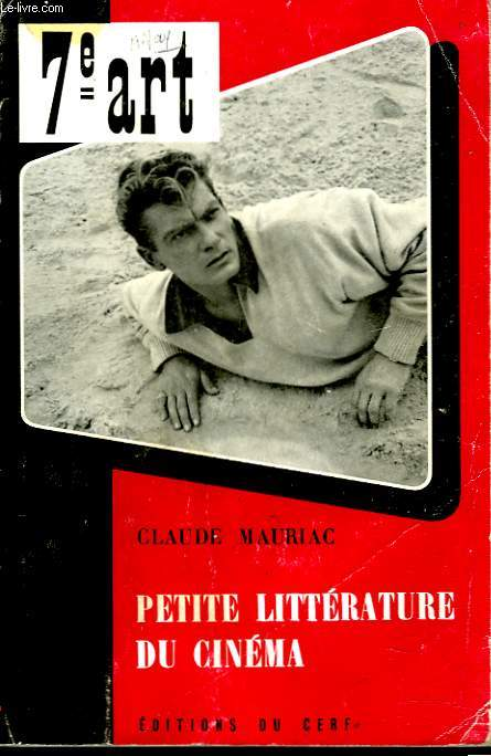 7e ART. PETITE LITTERATURE DU CINEMA.