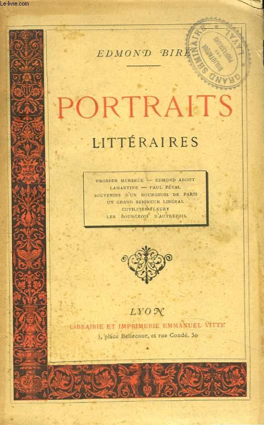 PORTRAITS LITTERAIRES. Prosper Mérimée - Edmond About - Lamartine - Paul Féval - Souvenirs d