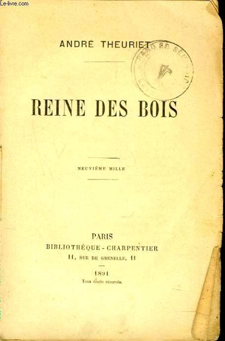 REINE DES BOIS