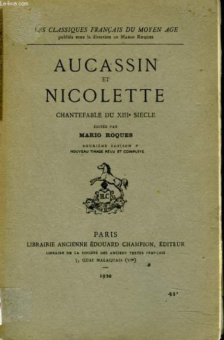 AUCASSIN ET NICOLETTE. CHANTEFABLE DU XIIIe SIECLE.