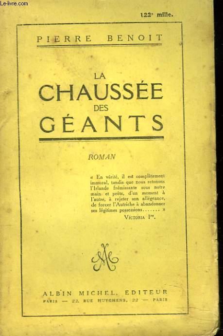 LA CHAUSSEE DES GEANTS + ENVOI DE L'AUTEUR