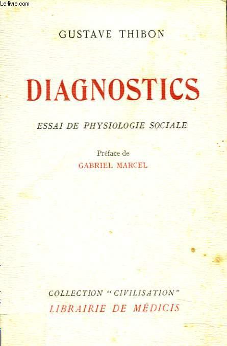DIAGNOSTICS. ESSAI DE PHYSIOLOGIE SOCIALE.