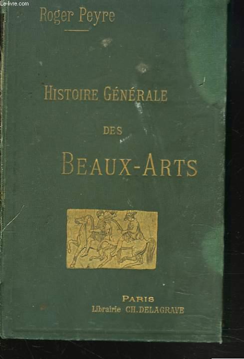 HISTOIRE GENERALE DES BEAUX-ARTS.