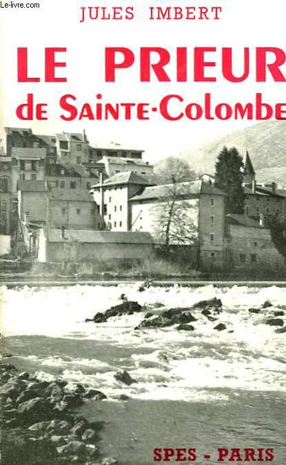 LE PRIEUR DE SAINTTE-COLOMBE