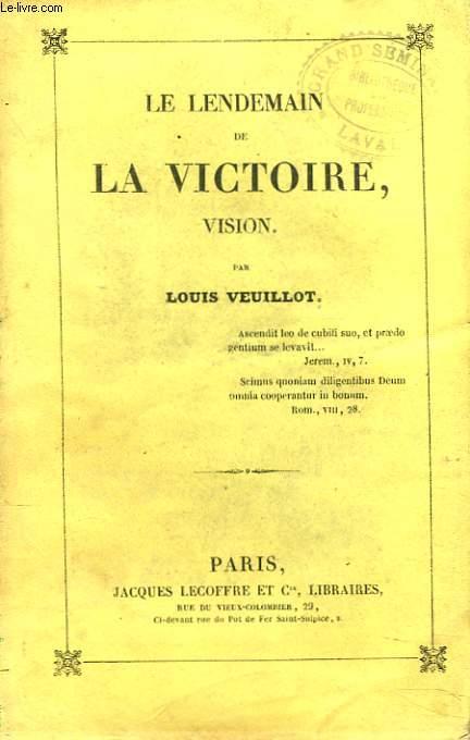 LE LENDEMAIN DE LA VICTOIRE, VISION.