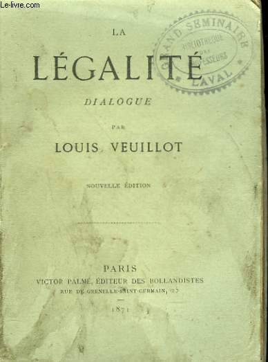 LA LEGALITE. DIALOGUE.