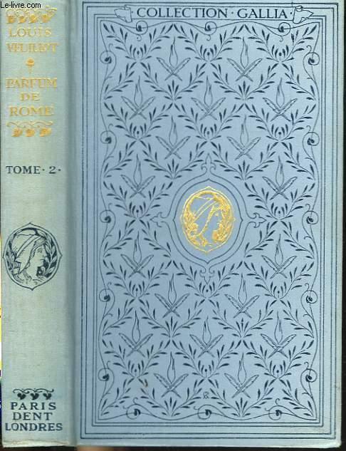 LE PARFUM DE ROME. TOME II.