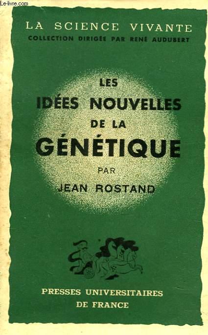 LES IDEES NOUVELLES DE LA GENETIQUE