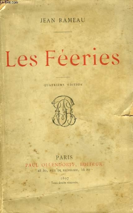 LES FEERIES + ENVOI DE L'AUTEUR.