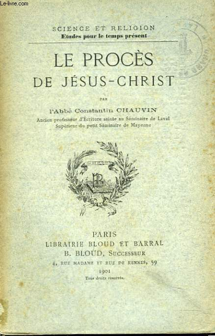LE PROCES DE JESUS-CHRIST