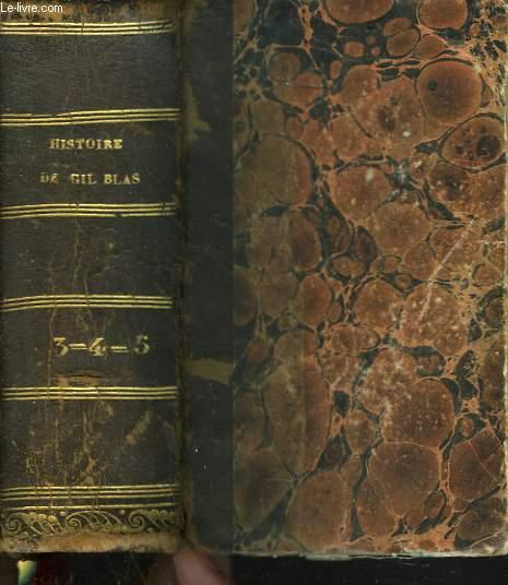 HISTOIRE DE GIL BLAS DE LA SENTILLANE. TOMES 3, 4 ET 5 EN UN VOLUME.