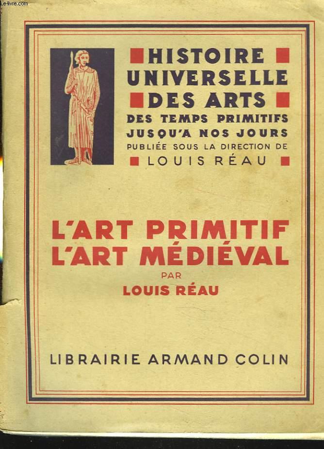 L'ART PRIMITIF, L'ART MEDIEVAL.