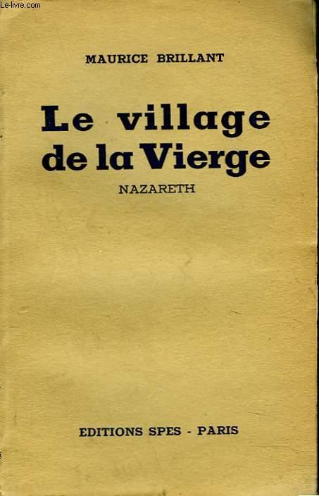 LE VILLAGE DE LA VIERGE. NAZARETH.