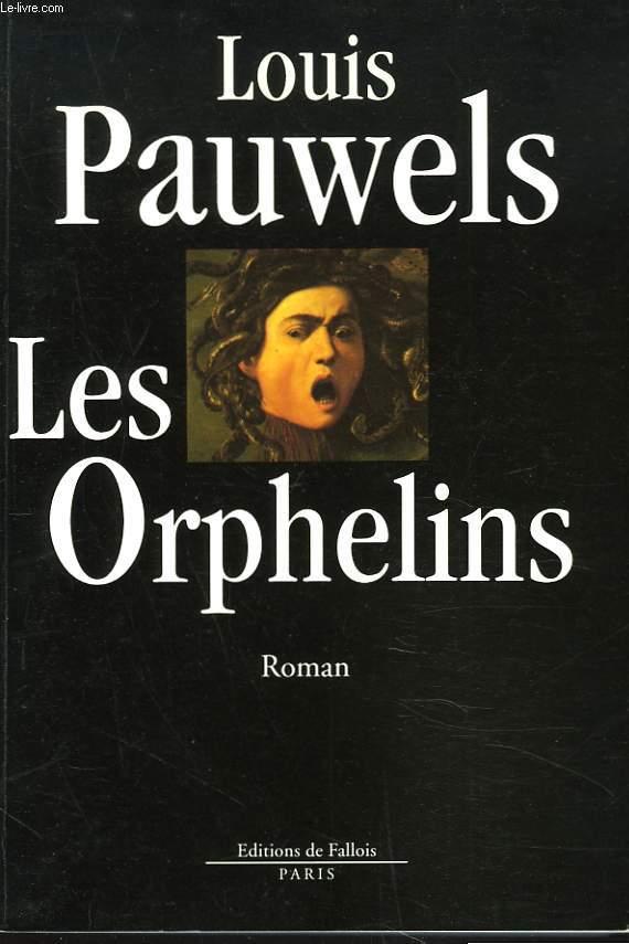 LES ORPHELINS. ROMAN