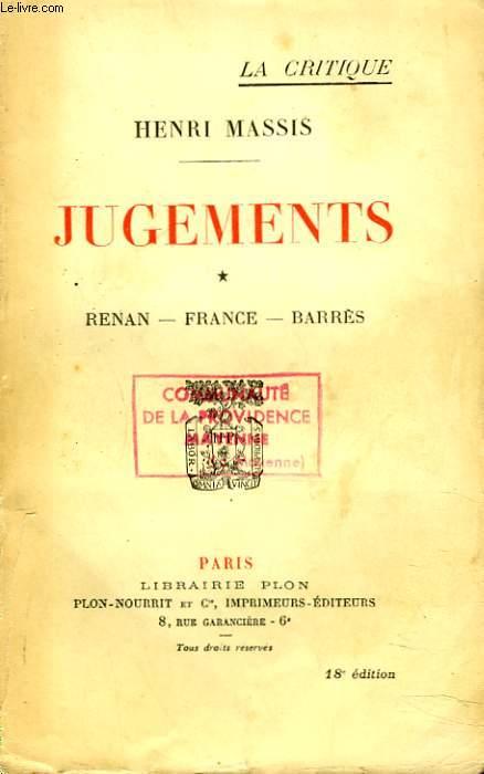 JUGEMENTS. TOME I. RENAN, FRANCE, BARRES.