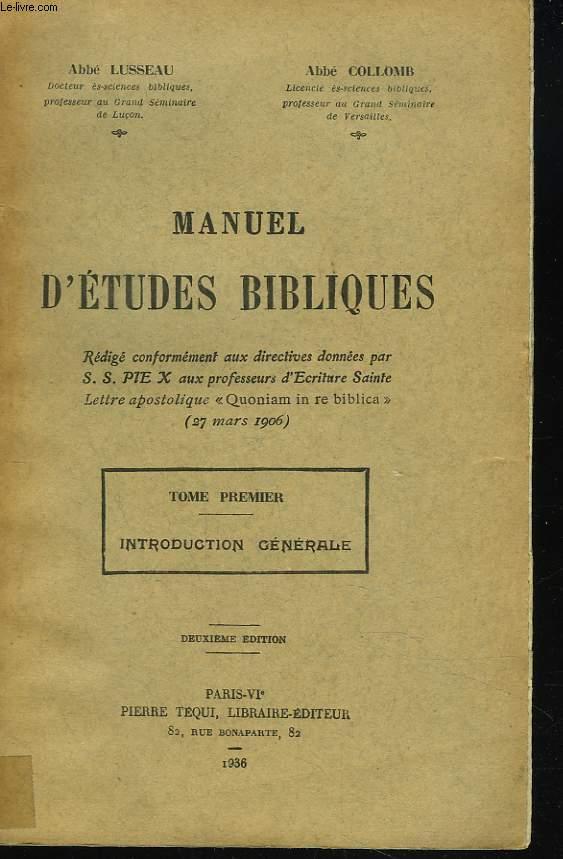 MANUEL D'ETUDES BIBLIQUES. TOME I. INTRODUCTION GENERALE.