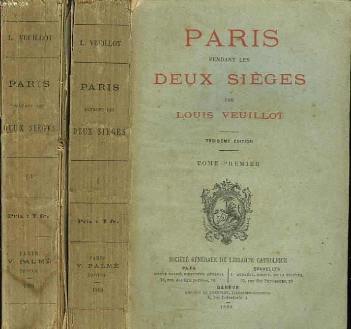 PARIS PENDANT LES DEUX SIEGES. TOMES I ET II.