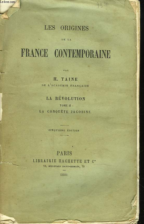 LES ORIGINES DE LA FRANCE CONTEMPORAINE. LA REVOLUTION. TOME II.