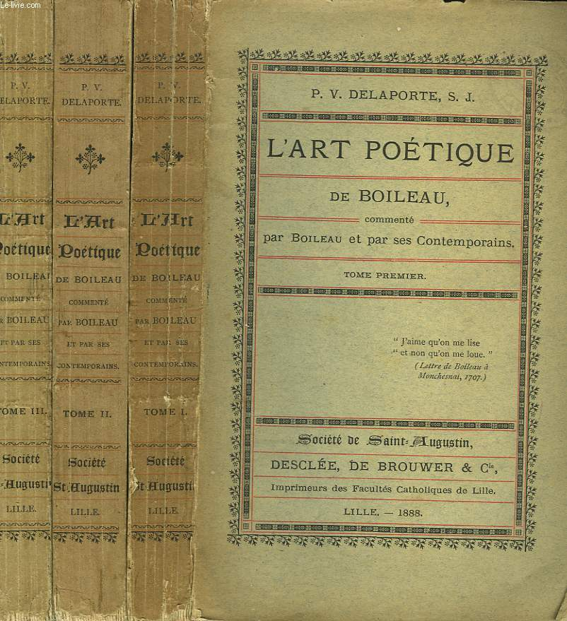 L'ART POETIQUE COMMENTE PAR BOILEAU ET PAR SES CONTEMPORAINS. EN 3 TOMES.