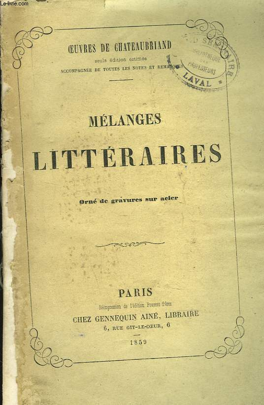OEUVRES. MELANGES LITTERAIRES.