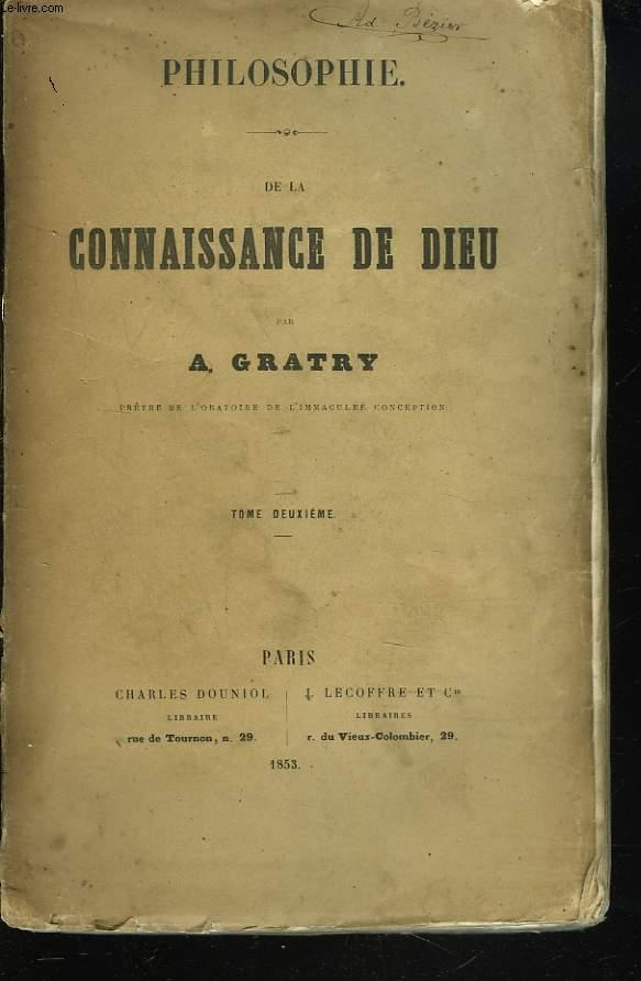 PHILOSOPHIE. DE LA CONNAISSANCE DE DIEU. TOME DEUXIEME.
