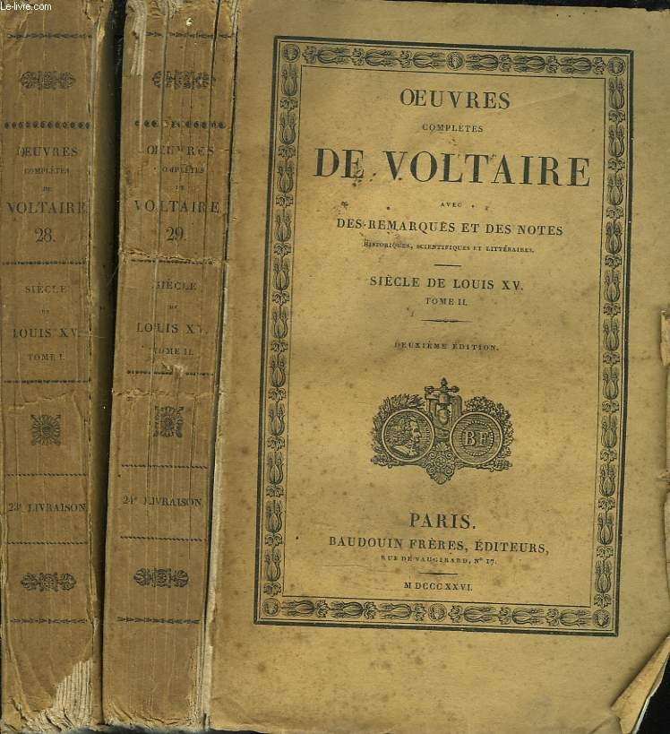 OEUVRES COMPLETES. TOMES 28 et 29. SIECLE DE LOUIS XV, TOMES I ET II.
