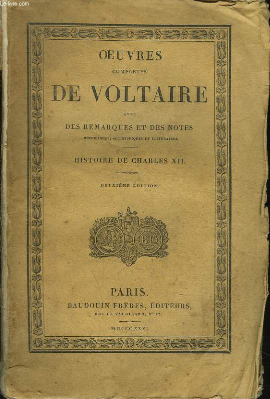 OEUVRES COMPLETES. TOMES 30. HISTOIRE DE CHARLES XII.