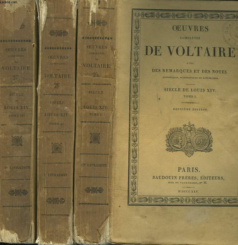 OEUVRES COMPLETES. TOME 25, 26 et 27. SIECLE DE LOUIS XIV, TOMES I, II et III.