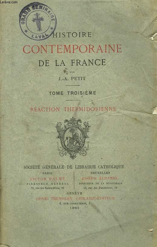 HISTOIRE CONTEMPORAINE DE LA FRANCE. TOME TROISIEME.