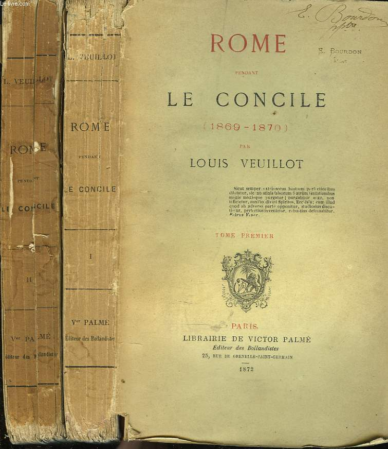 ROME PENDANT LE CONCILE (1869-1870). TOMES I et II.