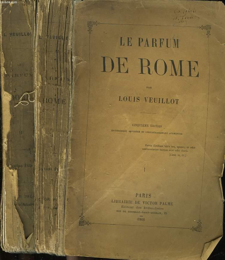 LE PARFUM DE ROME TOMES I et II.