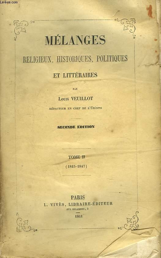 MELANGES RELIGIEUX, HISTORIQUES, POLITIQUES ET LITTERAIRES. TOME II. (1845-1847).