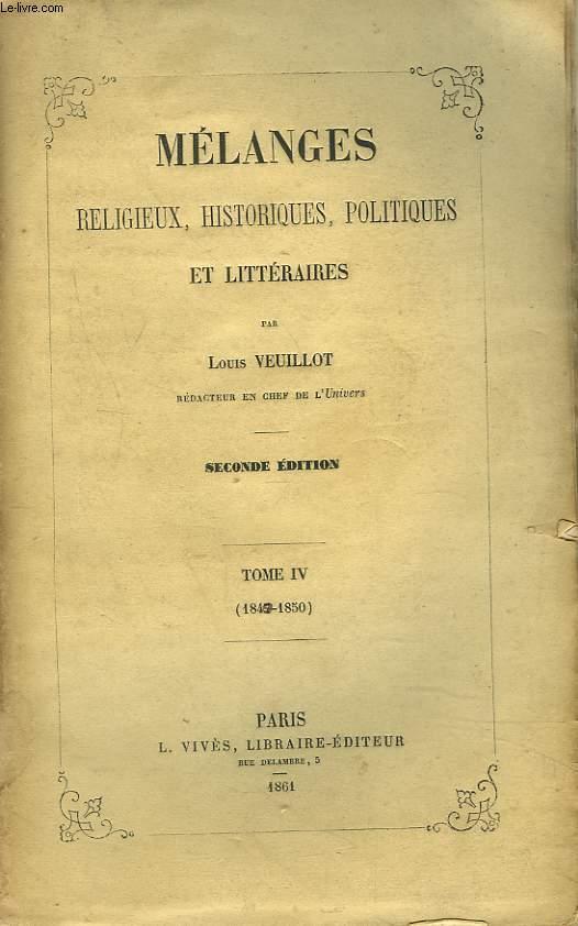 MELANGES RELIGIEUX, HISTORIQUES, POLITIQUES ET LITTERAIRES. TOME IV. (1847-1850)