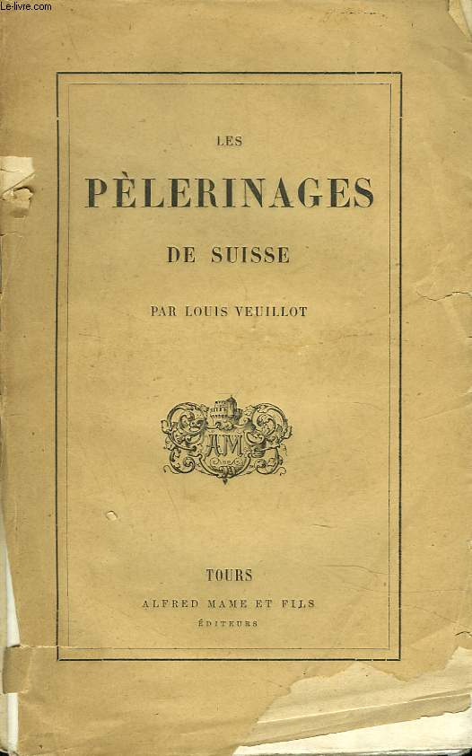 LE PELERINAGE DE SUISSE