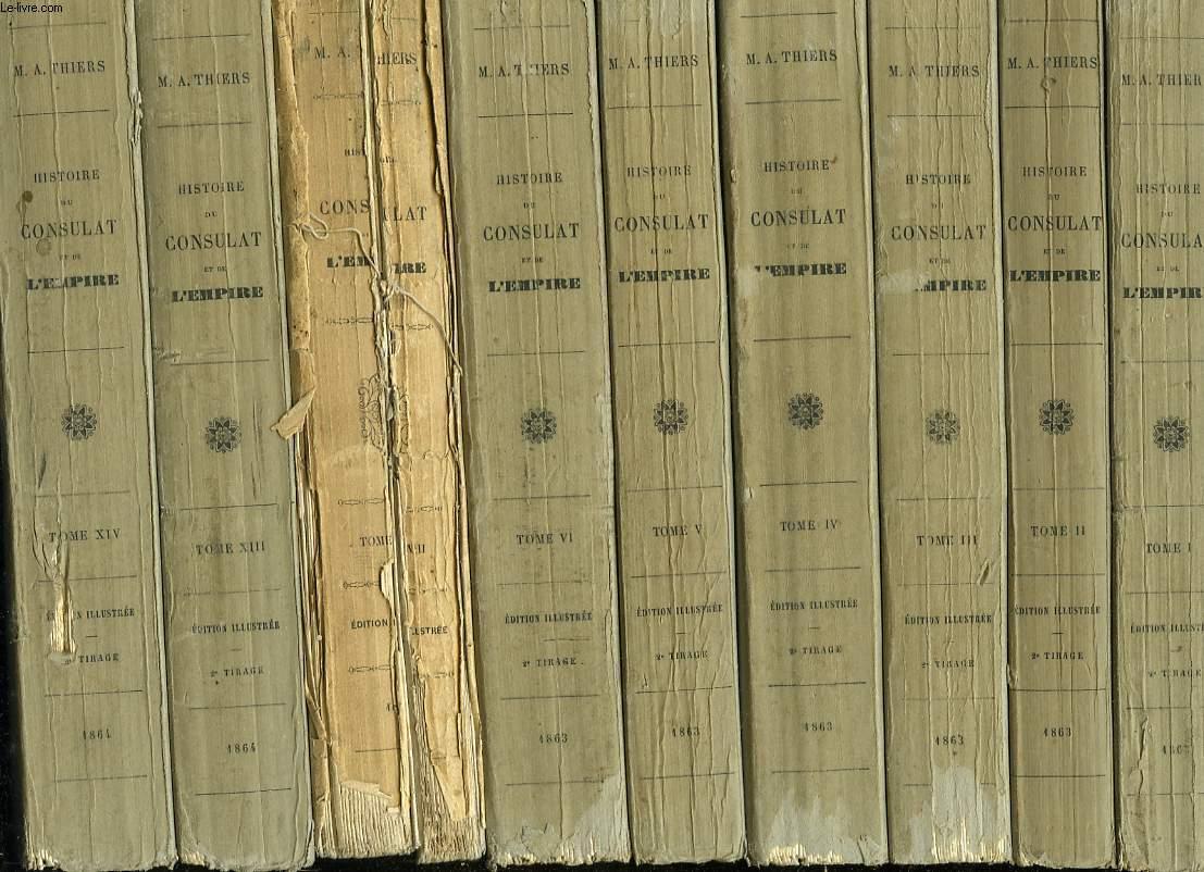 HISTOIRE DU CONSULAT ET DE L'EMPIRE faisant suite à l'histoire de la révolution française. TOMES I à VI + VIII +  XIII à  XX. (MANQUE 5 TOMES :  VII, IX, X, XI et XII)