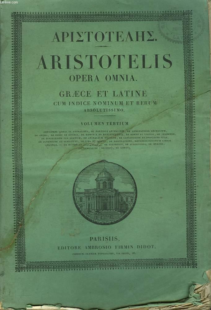 ARISTOTELIS OPERA OMNIA graece et latine cum indice nominum et rerum. VOLUMEN TERTIUM.