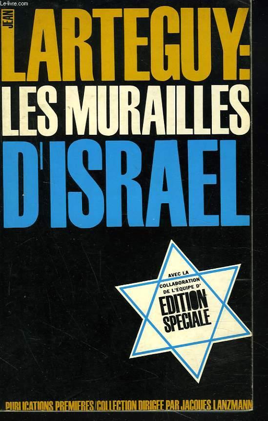 LES MURAILLES D'ISRAEL