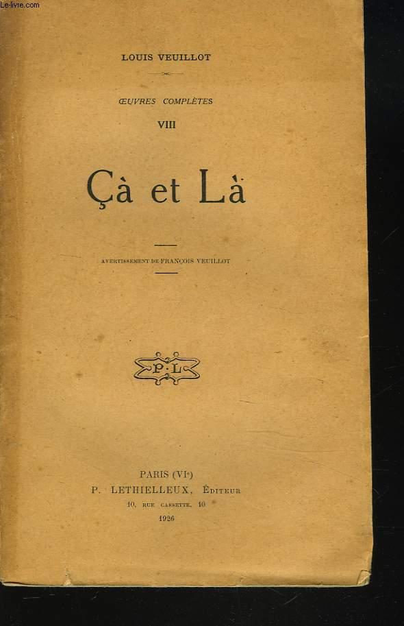 OEUVRES COMPLETES VIII. CA ET LA.