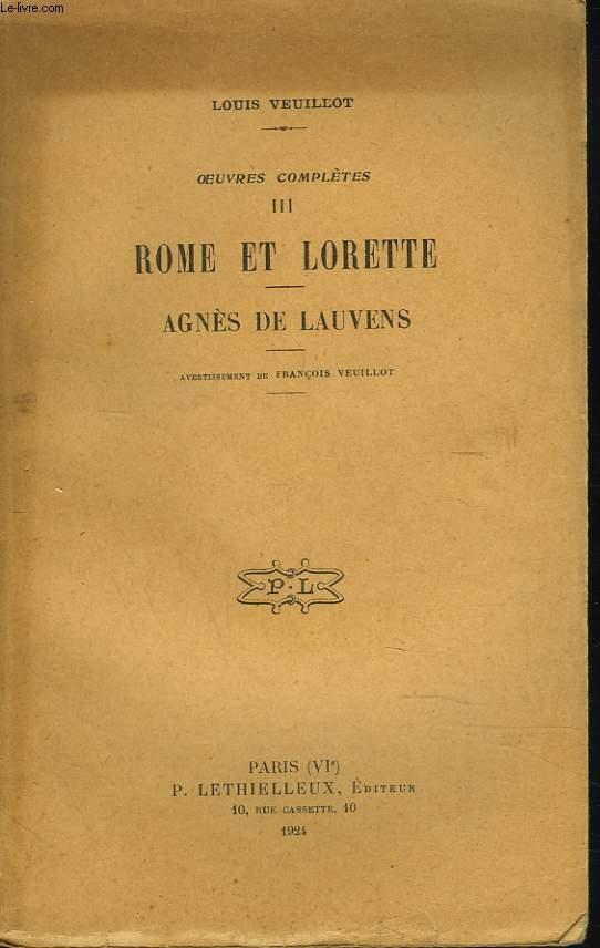 OEUVRES COMPLETES III. ROME ET LORETTE. AGNES DE LAUVENS.